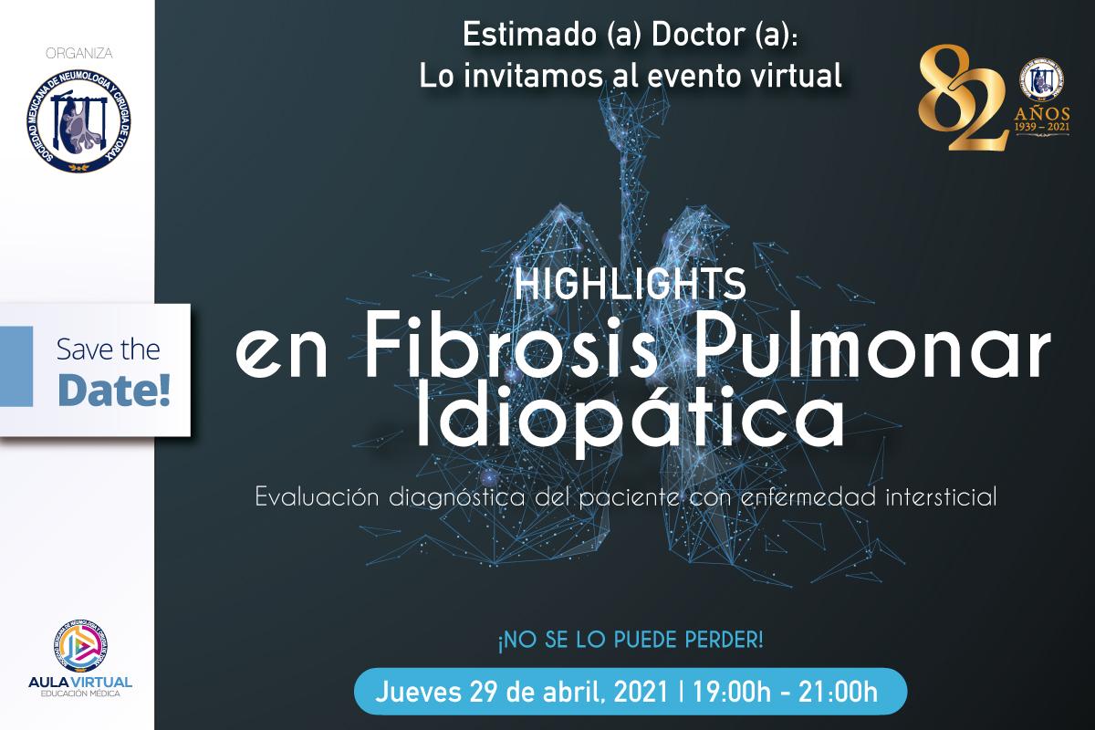 """Simposio magistral:  """"High Lights en Fibrosis pulmonar idiopática 2021"""" Evaluación diagnóstica del paciente con enfermedad intersticial"""